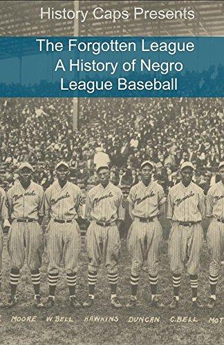 The Forgotten League: A History of Negro League Baseball por Frank Foster