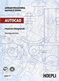Autocad. Imparare disegnando. Per gli Ist. professionali per l'industria e l'artigianato. Con CD-ROM. Con espansione online