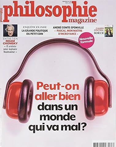 Philosophie Magazine N 107 Peut on Aller Bien Dans un Monde Qui Va Mal Mars 2017