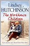 The Workhouse Children: A heart-warming saga (kindle edition)