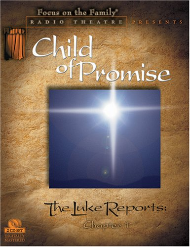 Child of Promise: The Luke Reports:Chapter 1