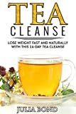 Tea Cleanse: Lose Weight with a Tea Cleanse, Detox Tea, Tea Recipes, Diet Plan, Lose Belly Fat Naturally, Weight Loss, Teatox,Detox, Cleanse your body