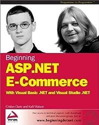 Beginning ASP.NET e-commerce (Programmer to Programmer) by Christian Darie (2002-12-10)