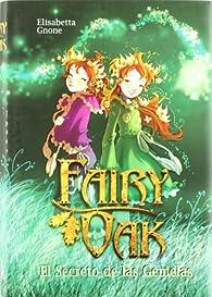 Fairy Oak: el secreto de las gemelas par Elisabetta Gnone