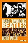 Dans l'ombre des Beatles par Taylor
