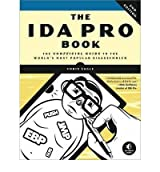 [(The IDA Pro Book : The Unofficial Guide to the World's Most Popular Disassembler)] [By (author) Chris Eagle] published on (August, 2011)