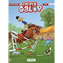 Triple galop, Tome 1 :