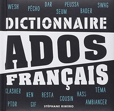 Stephane Ribeiro - Dictionnaire Ados