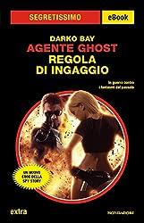 Agente Ghost - Regola di ingaggio (Segretissimo)