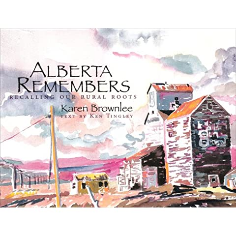 Alberta Remembers: Recalling Our Rural Roots