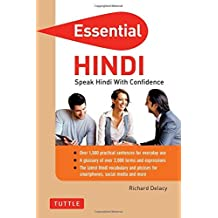 Essential Hindi: Speak Hindi with Confidence! (Hindi Phrasebook & Dictionary) (Essential Phrase Bk) by Richard Delacy (2014-09-16)