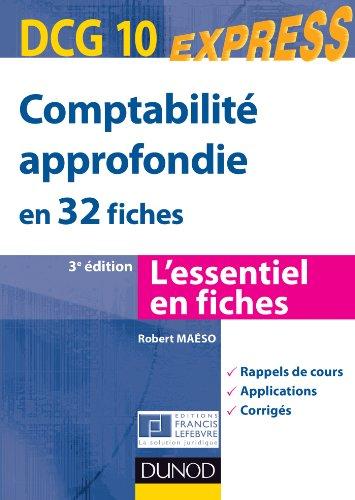 Comptabilité approfondie DCG 10 - 3e édition : en 32 fiches (DCG 10 - Comptabilité approfondie - DCG 10)