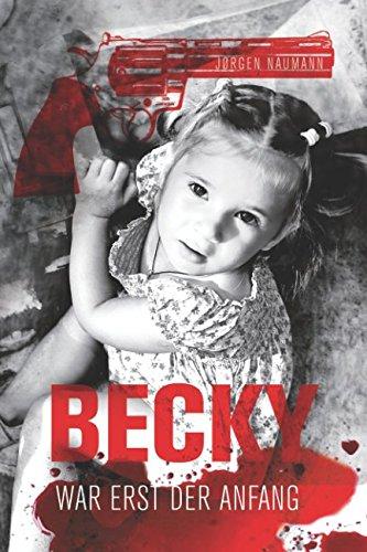 Preisvergleich Produktbild Becky: war erst der Anfang