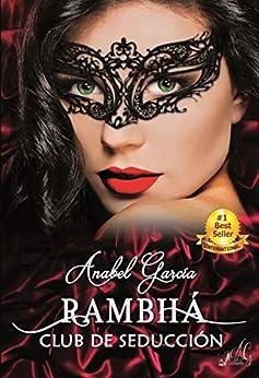 Rambhá: Club de seducción. de [García, Anabel]