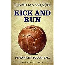 Kick and Run (Bloomsbury Reader)