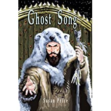 Ghost Song: Book 2 of The Ghost World Sequence