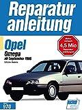 Opel Omega   ab September 1986: 2.o-Liter-Modelle  // Reprint der 8. Auflage 1994 (Reparaturanleitungen)