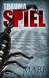 Image de Traumaspiel: Psychothriller (Lewis Schneider 1) (German Edition)