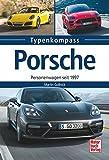 Porsche: Personenwagen seit 1997 (Typenkompass)