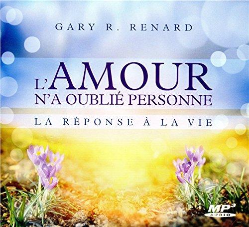 L'amour n'a oubli personne - La rponse  la vie - CD MP3