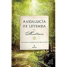 Andalucía de leyenda: Historias y leyendas de Andalucía