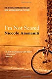 I'm Not Scared by Niccolo Ammaniti (15-Feb-2004) Paperback