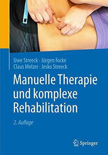 Manuelle Therapie und komplexe Rehabilitation -
