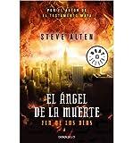 El ?ngel de la muerte: fin de los d?as (Paperback)(Spanish) - Common