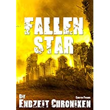 Die Endzeit Chroniken - Fallen Star