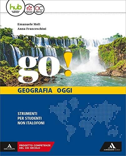Go! Ediz. per stranieri. Per la Scuola media. Con e-book. Con espansione online
