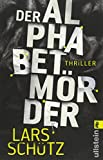 Der Alphabetmörder: Thriller