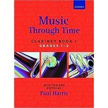 Music through Time Clarinet Book 1: Bk. 1 by Paul Harris (1992-11-19)