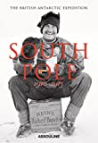 South Pole: The British Antarctic Expedition