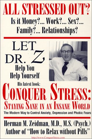 Conquer Stress: Staying Sane in an Insane World
