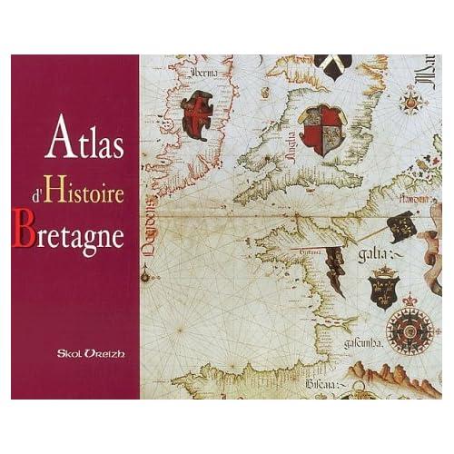 Atlas d'histoire de la Bretagne