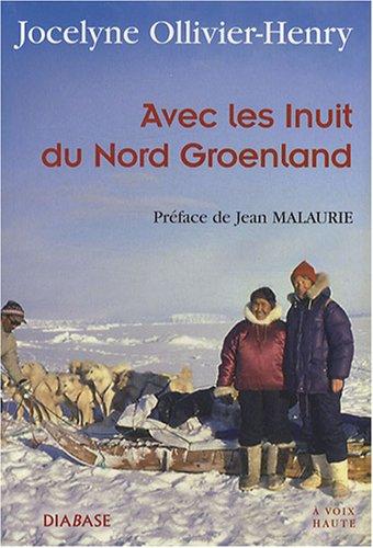 Avec les Inuit du Nord Groeland
