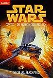 Die Mission der Rebellen (Star wars - X-wing )