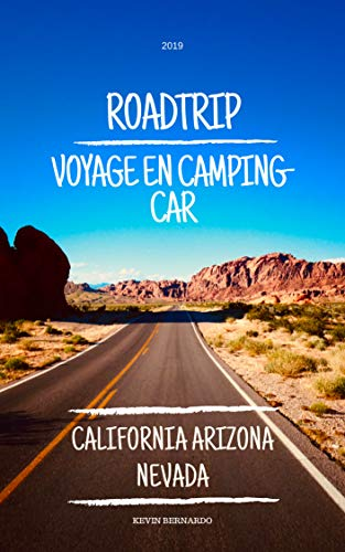 Couverture du livre ROADTRIP: Voyage en Camping Car California Arizona Nevada