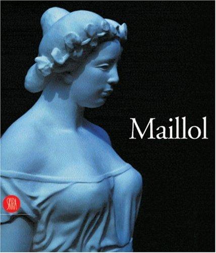Aristide Maillol. Ediz. inglese (Archivi dell'arte moderna) por Bertrand Lorquin
