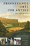 Image de Erinnerungsorte der Antike: Die römische Welt