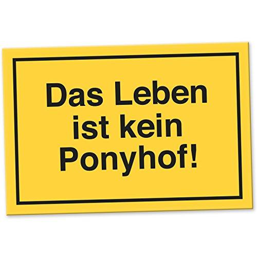 Das Leben ist kein Ponyhof - Lustiges Schild, Türschild für das Büro und Zimmer, Geschenkidee Geburtstagsgeschenk Pferde für die beste Freundin oder Kollegin - Das Leben ist kein Ponyhof Geschenk
