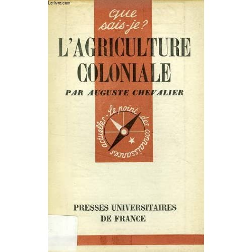 L'agriculture coloniale