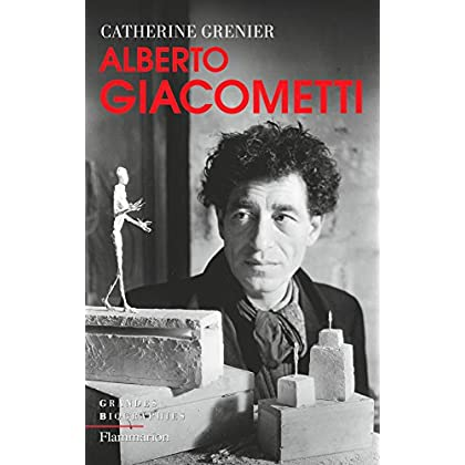 Alberto Giacometti (Grandes biographies)