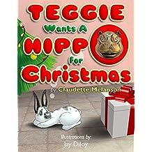 Teggie Wants a Hippo for Christmas (English Edition)