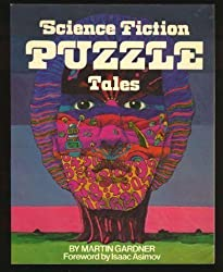Science Fiction Puzzle Tales by Martin Gardner (1981-05-06)