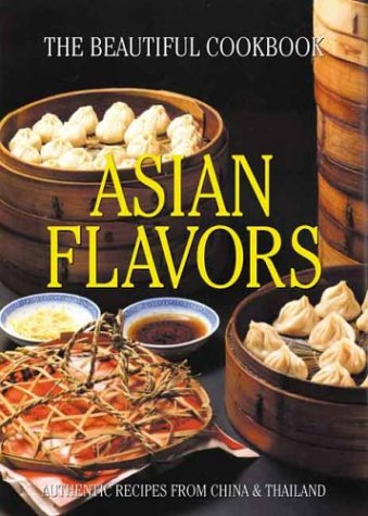 Asian Flavors: The Beautiful Cookbook by William Warren (2003) Hardcover