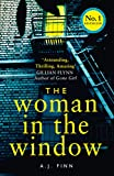 The Woman in the Window: The hottest new release thriller of 2018 and a No. 1 New Yor...