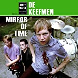 Songtexte von De Keefmen - Mirror of Time