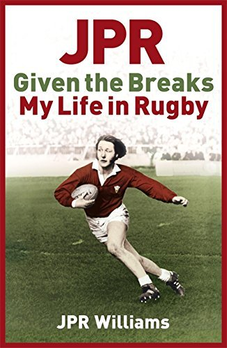 JPR: Given the Breaks - My Life in Rugby by Jpr Williams (2007-08-23) par Jpr Williams