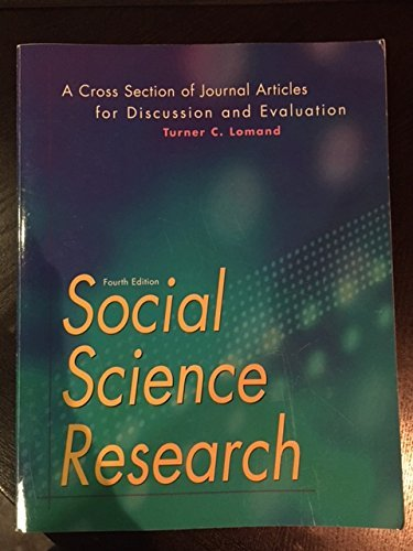 Social Science Research: A Cross Section of Journal Articles for Discussion & Evaluation by Turner C Lomand (2005-12-31)
